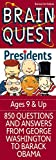 Brain Quest Presidents, Brain Quest Editors, 0761172386