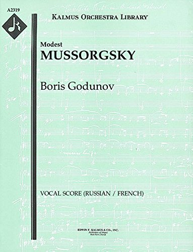 Boris Godunov: Vocal Score (Russian / French) [A2319] by E.F.Kalmus