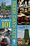 101 Beer Days Out, Tim Hampson, 1852492880