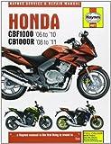 Honda Cbf1000 & Cb1000r (06-11). (Haynes Service and Repair Manuals) by Matthew Coombs (2012-03-01)