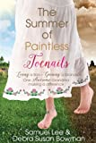 img - for The Summer of Paintless Toenails: Losing a Son--Gaining a Grandson: One Awesome Grandma Making a Difference book / textbook / text book
