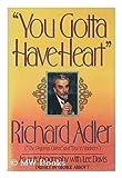 You Gotta Have Heart, Richard Adler and Gladys Rockmore Davis, 1556112017
