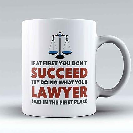 Lawyer Coffee Mug - Attorney Coffee Cup - Funny Lawyer & Attorney Gifts -