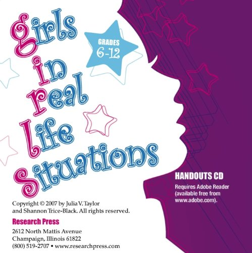 Girls in Real-Life Situations: Program Forms and Student Handouts, Grades 6-12 (CD)