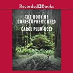 The Body of Christopher Creed | Carol Plum-Ucci