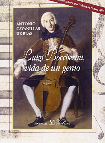 Descargar Libro Luigi Bocherini, Vida De Un Genio De Antonio Cavanillas Antonio Cavanillas De Blas