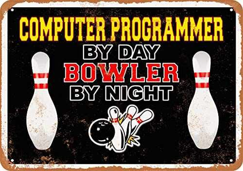 (Wall-Color 7 x 10 Metal Sign - Computer Programmer by Day, Bowler by Night - Vintage)