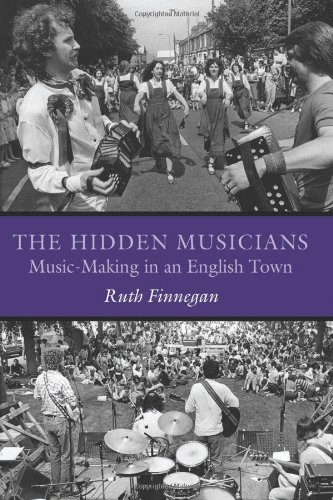 The Hidden Musicians: Music-Making in an English Town (Music/Culture) PDF