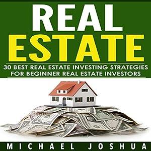 30 Best Real Estate Investing Strategies for Beginner Real Estate Investors Audiobook