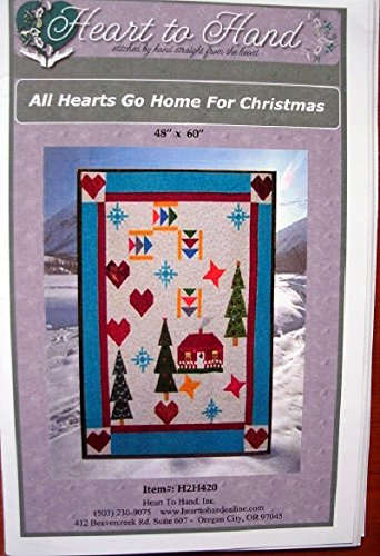 "All Hearts Go Home for Christmas - Quilting Pattern H2H420 Finished Size 48"" x 60"" from Heart to Hand"