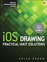 iOS Drawing: Practical UIKit Solutions Front Cover