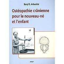 Ostéopathie crâniènne pour le nouveau-né et l'enfant