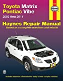 Toyota Matrix & Pontiac Vibe 2003-2011 Repair Manual (Haynes Repair Manual)