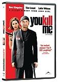 You Kill Me (2007)