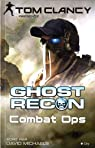 Ghost Recon, tome 2 : Combat Ops par Michaels