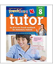 FrenchSmart Tutor Grade 8: A Grade 8 French Workbook with corresponding audio clips to develop and improve oral and listening skills