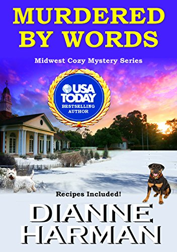 Murdered by Words: Midwest Cozy Mystery Series ()