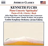 Fuchs: Spiritualist; Poems of Life; Glacier; Rush