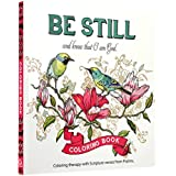 """""""Be Still"""" Inspirational Adult Coloring Therapy Featuring Psalms"""
