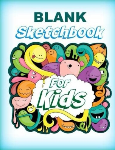 Read Online Blank Sketchbook for Kids (Extra Large **8 x 11** Drawing Book for Kids-Practice Drawing Pets, People and More! Cool Covers) (Volume 75) PDF