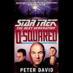 Star Trek, The Next Generation: Q-Squared (Adapted) | Peter David