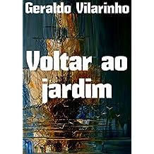 Voltar ao jardim (Portuguese Edition)