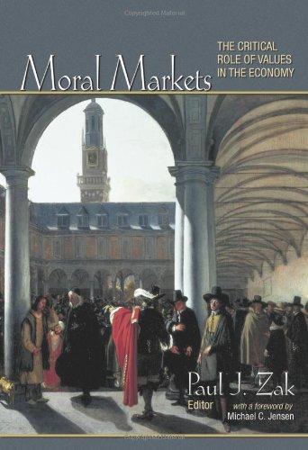 Cover of Moral Markets: The Critical Role of Values in the Economy