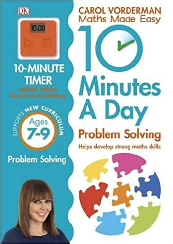 10 Minutes a Day Problem Solving Ages 7-9 Key Stage 2 (Carol ...