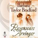 Ravenscars arvinger (Ravenscar 2) | Barbara Taylor Bradford