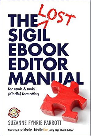 The Lost Sigil eBook Editor Manual for epub and mobi (Kindle ...