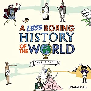A Less Boring History of the World Hörbuch