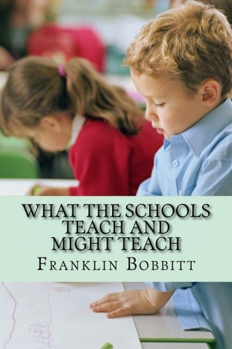 Read Online What the Schools Teach and Might Teach PDF