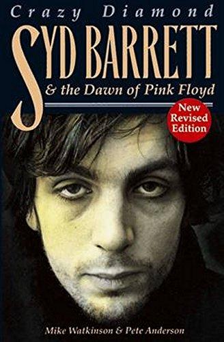Syd Barrett: Crazy Diamond: The Dawn Of Pink Floyd