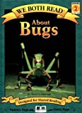 About Bugs (We Both Read)