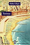 img - for Turistas (Spanish Edition) book / textbook / text book