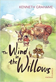 The Wind in the Willows (Vintage Children's Classics) by Kenneth Grahame (2-Aug-2012)