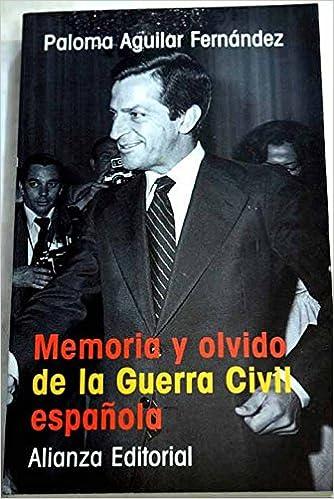Memoria y olvido de la Guerra civil española Marcial Pons: Amazon ...