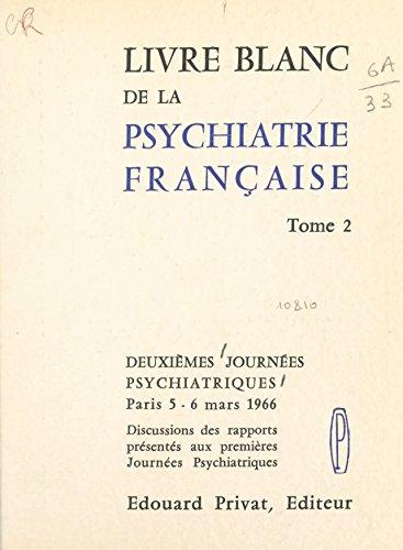 Amazon Com Livre Blanc De La Psychiatrie Francaise 2