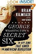 #10: George Washington's Secret Six: The Spy Ring That Saved the American Revolution
