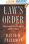 Law's Order: What Economics Has to Do...