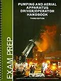 img - for Pumping and Aerial Apparatus Driver/Operator Handbook, 3/e, Exam Prep Book book / textbook / text book