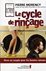 Le cycle de rinçage par Morency (II)