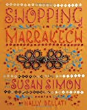 Shopping in Marrakech, Susan Simon, 1892145782