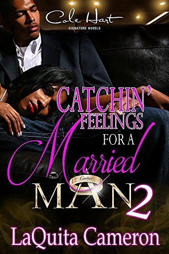 Search : Catchin' Feelings For A Married Man 2