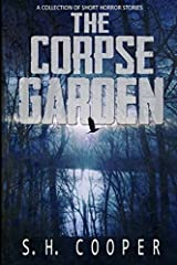 The Corpse Garden: A Collection Of Short Horror Stories Paperback