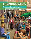Communication : Making Connections, Seiler, William J. and Beall, Melissa L., 0205930611