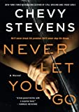 img - for Never Let You Go: A Novel book / textbook / text book