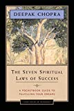 The Seven Spiritual Laws of Success: A Pocketbook