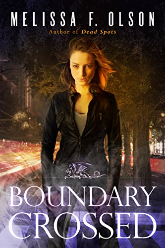 Boundary Crossed (Boundary Magic Book 1) by [Olson, Melissa F.]