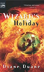 Wizard's Holiday (Young Wizards Series Book 7)
